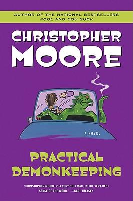Practical Demonkeeping By Moore, Christopher