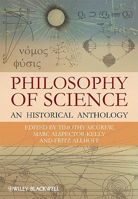 Philosophy of Science By Mcgrew, Timothy (EDT)/ Alspector-kelly, Marc (EDT)/ Allhoff, Fritz (EDT)