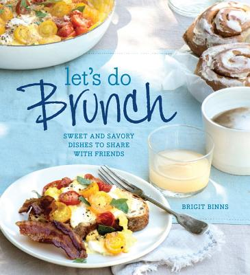 Let's Do Brunch By Binns, Brigit Legere